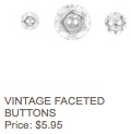 Vintage faceted buttons
