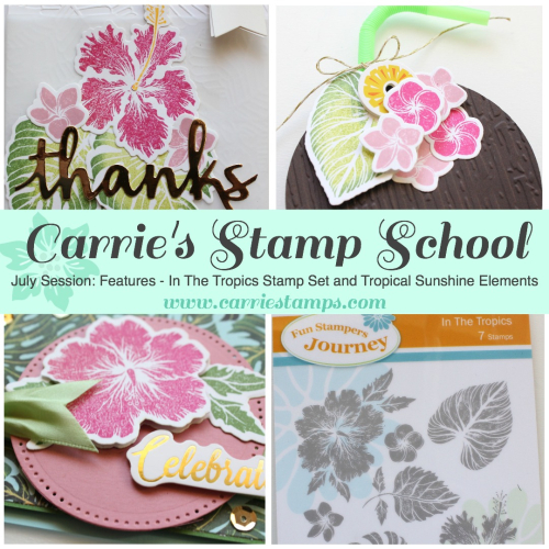 Carrie's Stamp School - July