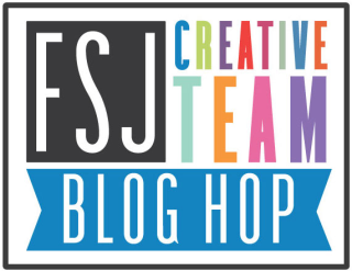 FSJ Design Team Blog Hop
