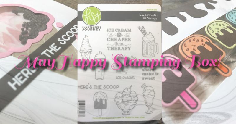 May Happy Stamping Box