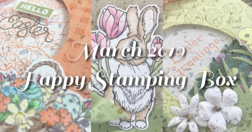 March Happy Stamping Box